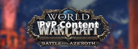 New & Returning Player Guides for World of Warcraft: PvP Content