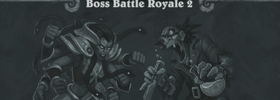 Tavern Brawl: Boss Battle Royale 2