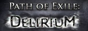 Best Starter Builds for Path of Exile: Delirium