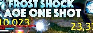 Shamans Frost Shock AoE One-Shot Combo