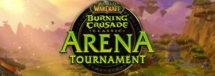 The Burning Crusade Classic Arena Tournament is Coming July 23-25