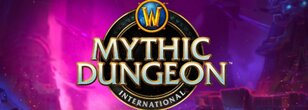 How to Watch the World of Warcraft Mythic Dungeon International Global Finals