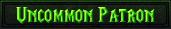 Uncommon Patron