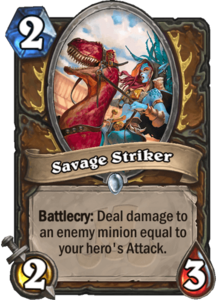 Savage Striker - Rastakhan's Rumble