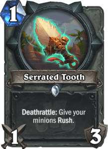 Serrated Tooth - Rastakhan's Rumble