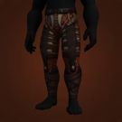 Bloodletter's Pants, Legguards of the Aggressive Emissary, Wendigo Legguards, Grotesque Butcher's Pants, Webspinner Leggings, Shadowstalking Britches Model