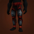 Darksoul Leggings, Mag'hari Warlord's Legplates, Legguards of the Shattered Hand Model