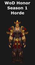 Warlords of Draenor Season 1 Honor Horde Cloth Set