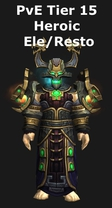Shaman PvE Tier 15 Heroic Elemental/Restoration Set