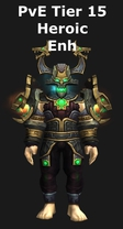 Shaman PvE Tier 15 Heroic Enhancement Set