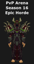 Warlock PvP Arena Season 16 Epic Horde Set